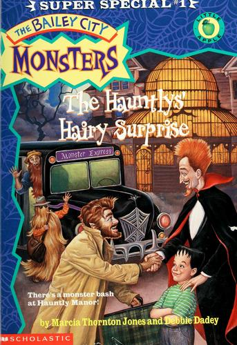 The Hauntlys' hairy surprise by Marcia Thornton Jones, Debbie Dadey