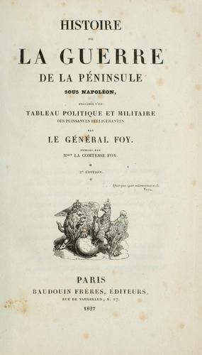 Histoire de la guerre de la péninsule sous Napoléon…