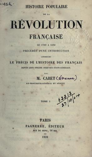 Download Histoire populaire de la révolution franc̜aise de 1789 á 1830