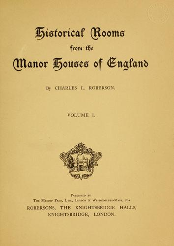 Historical rooms from the manor houses of England.
