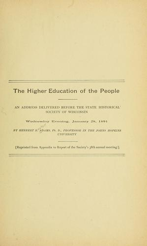 The higher education of the people by Herbert Baxter Adams