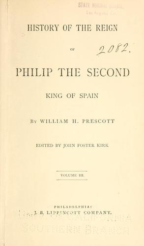 Download History of the reign of Philip the Second, King of Spain