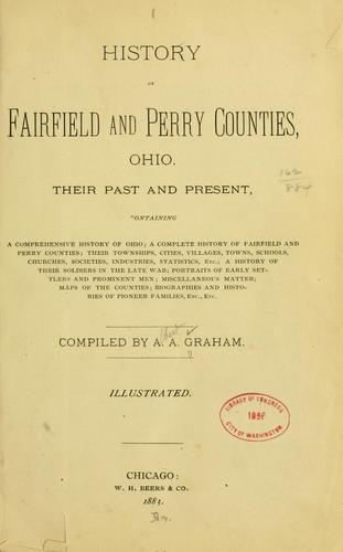 History of Fairfield and Perry counties, Ohio.