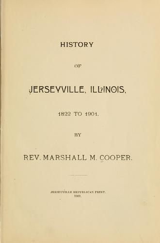 Download History of Jerseyville, Illinois, 1822 to 1901.
