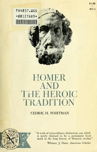 Homer and the heroic tradition.