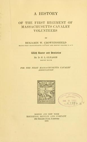 Download A history of the First regiment of Massachusetts cavalry volunteers