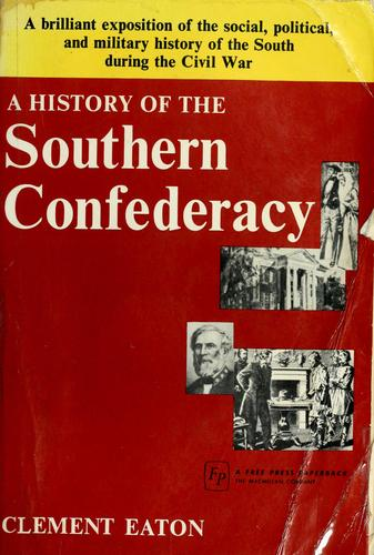 A history of the Southern Confederacy.