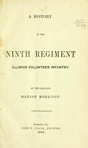 Download A history of the Ninth Regiment, Illinois Volunteer Infantry.