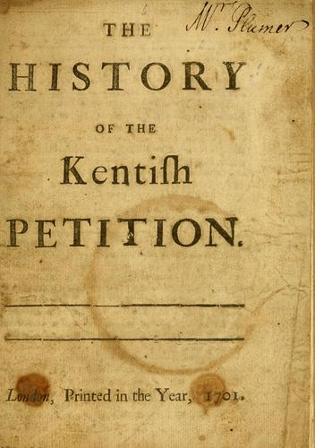 Download The history of the Kentish petition.