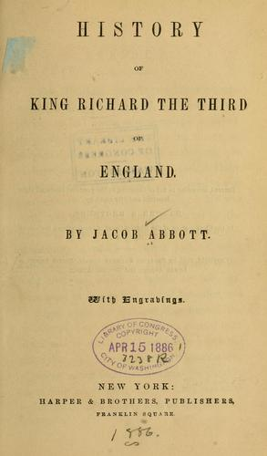 Download History of king Richard the Third of England.
