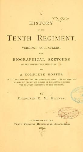 Download A history of the Tenth Regiment, Vermont Volunteers