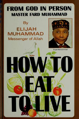 How to eat to live.