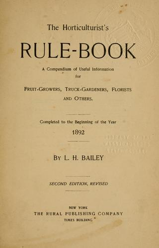 Download The horticulturist's rule-book