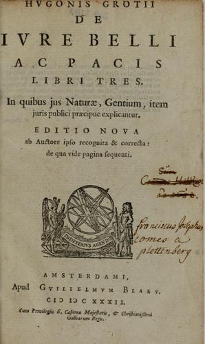 Hugonis Grotii De jure belli ac pacis libri tres