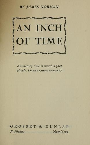 An inch of time by Norman, James