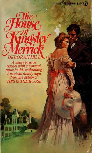 The house of Kingsley Merrick by Deborah Hill