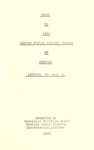 Download Index to 1850 United States Federal Census of Indiana, bks. A-Z