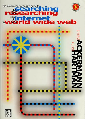 Download The information specialist's guide to searching & researching on the Internet & the World Wide Web