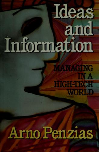 Ideas and information by Arno A. Penzias