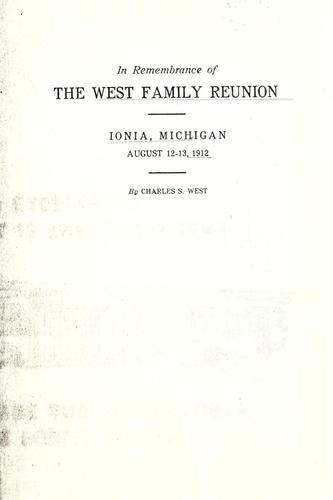 In remembrance of the West family reunion by Charles Samuel West