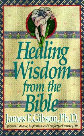 Download HEALING WISDOM FROM THE BIBLE