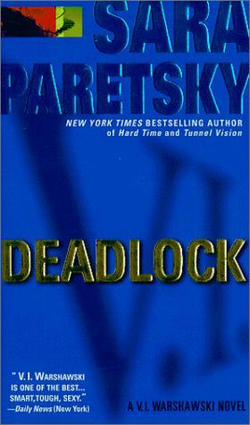 Deadlock (V.I. Warshawski Novels)