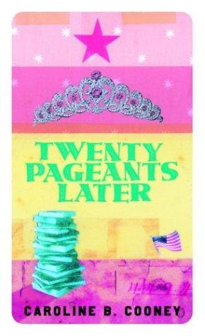 Twenty Pageants Later (Bantam Starfire Books)
