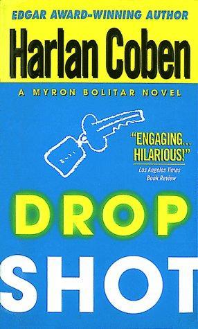 Drop Shot (Myron Bolitar Mysteries)