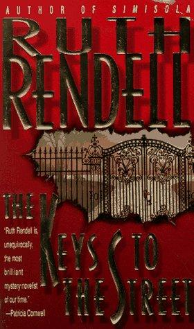 Keys to the Street by Ruth Rendell