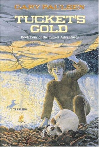 Tucket's Gold (Francis Tucket Books)