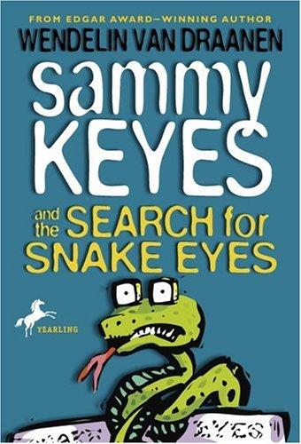 Sammy Keyes and the search for Snake Eyes