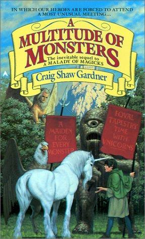 A Multitude Of Monsters (The Exploits of Ebenezum, Bk. 2) by Craig Shaw Gardner