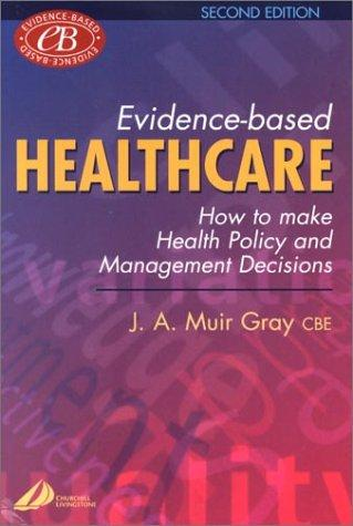 Evidence-Based Healthcare