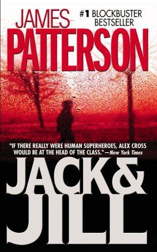 Jack & Jill (Alex Cross Novels)