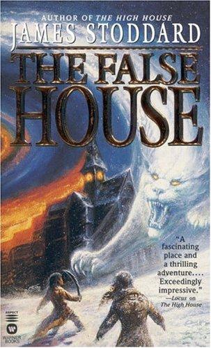The False House