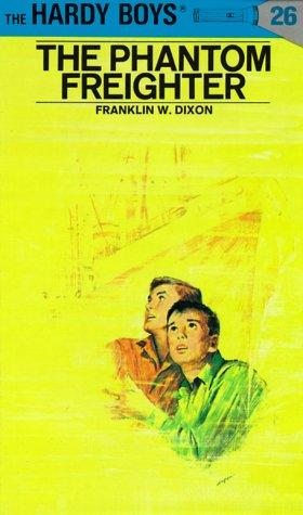 The Phantom Freighter (Hardy Boys, Book 26)
