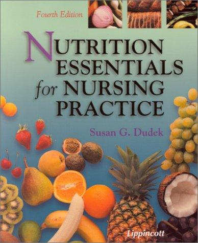 Download Nutrition Essentials for Nursing Practice