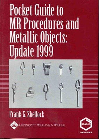 Download Pocket Guide to MR Procedures and Metallic Objects