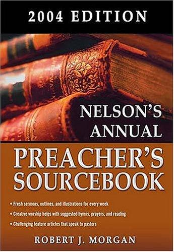 Download Nelson's Annual Preacher's Sourcebook