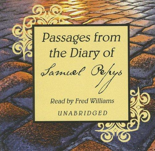 Download Passages from the Diary of Samuel Pepys