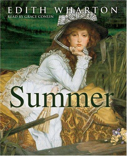 Summer by Edith Wharton, Grace Colin