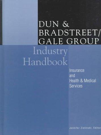Dun & Bradstreet/Gale Group Industry Handbook