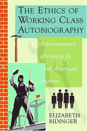 The ethics of working class autobiography : representation of family by four American authors
