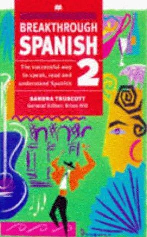 Download Breakthrough Spanish (Breakthrough Language)
