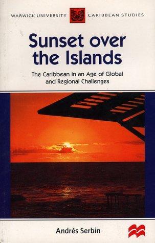 Sunset Over the Islands (Warwick University Caribbean Studies)