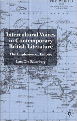 Intercultural voices in contemporary British literature by Lars Ole Sauerberg