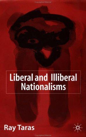 Download Liberal and Illiberal Nationalisms