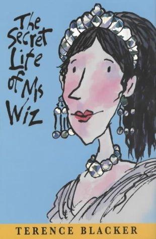 The Secret Life of Ms.Wiz (Ms Wiz)