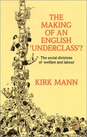 The Making of an English Underclass ?