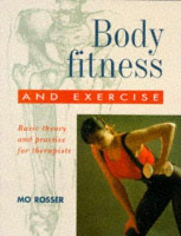 Download Body Fitness and Exercise